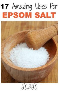 17 Amazing Uses For Epsom Salt