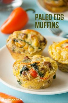 Paleo Egg Muffin Recipe - eat the leftovers for a quick snack. (Paleo, Gluten Free, Dairy Free, Clean Eating)