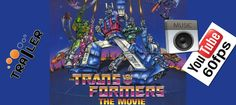 Transformers 1986 Music Trailer 60 Fps
