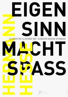 Loesch (Uwe, DE) 2007 Eigensinn macht Spaß Klingspor Museum Offenbach Plakat A1 | Flickr - Photo Sharing!