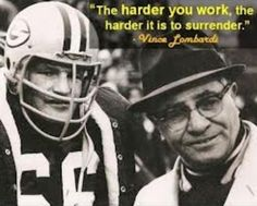Ray Nitschke and Packers Head Coach Vince Lombardi. Motivational Quotes For Athletes, Athlete Quotes, Business Motivational Quotes, Business Quotes, Inspirational Quotes, Business Tips, Athlete Motivation, Daily Motivation, Quotes Motivation