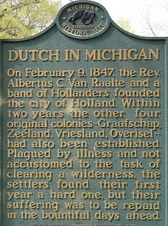Dutch in Michigan..the founding of Holland in 1847
