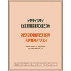Sanctuaire du coeur, duong thu huong