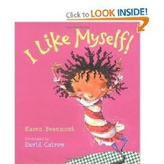 10 Body Image Positive Books for Mighty Girls written by Karen Beaumont. Elementary School Counselor, School Counseling, Elementary Schools, Group Counseling, Counseling Activities, Writing Activities, Primary School, All About Me Book, This Is A Book