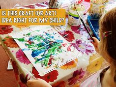 5 questions to ask yourself when considering an art or craft project for your child