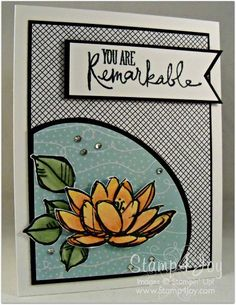 Remarkable You Water Lily - blog.Stamp4Joy.com