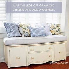 Cut legs off a dresser & add a cushion.