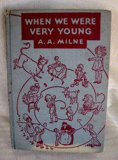 1940s When We Were Very Young by A. A. Milne  Children's by twysp2, $25.00