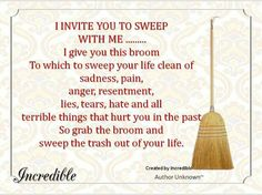 pick up the broom and sweep