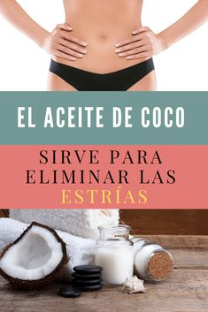 ¿El aceite de coco sirve para eliminar las estrías? - La Guía de las Vitaminas Salud Natural, Toilet Cleaning, Tips Belleza, Cilantro, Memes, Food, Vestidos, Coconut Oil Skin, Hair Vitamins