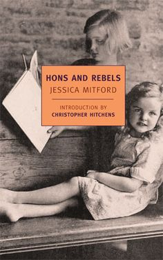 Hons and Rebels http://www.nybooks.com/books/imprints/classics/hons-and-rebels/