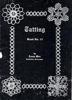 """Tatting"" Book #13 By Anne Orr - Online Vintage Instruction Booklet"