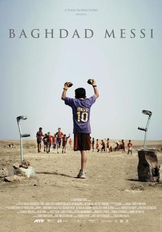 BAGHDAD MESSI - Directed by Sahim Omar Kalifa