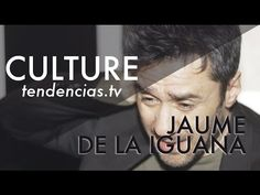 Jaume de la Iguana, tendencias.tv, tendencias, tendencias tv, palau robert,