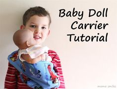 Sewing tutorial for a baby doll carrier. Wonderful step by step instructions.