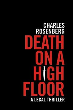Death on a High Floor by Charles Rosenberg. (Kindle, $1.99.) Completed.