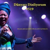 Dünyayı Dinliyorum #519: 19 Mart 2017, Pazar günü 94.9 Açık Radyo'da Yayınlanan Program... by tikabasamuzik on SoundCloud Here comes the strong women voices of Africa. It as a lovely program for me...