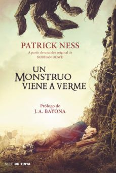 Un monstruo viene a verme / A Monster Calls: Inspired by an idea from Siobhan Dowd (Spanish Edition) by Patrick Ness (Noviembre Cool Books, I Love Books, Books To Read, My Books, A Monster Calls, Books For Tweens, Most Popular Books, Book And Magazine, Lectures