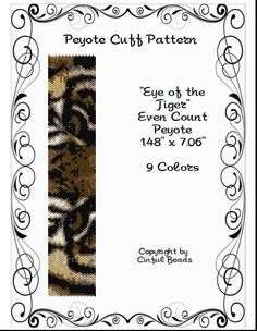 Eyes of the Tiger is a PDF peyote stitch pattern using Miyuki 11/0 Delicas.  The PDF pattern includes the following:  1. The pattern design 2.