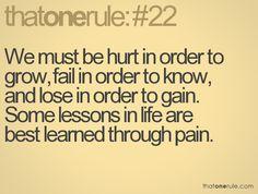 We must hurt in order to grow