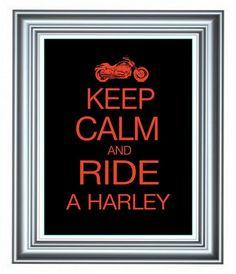 harley davidson phrases | Harley Davidson Art Print Keep Calm and Ride A Harley, Gift for Him ...