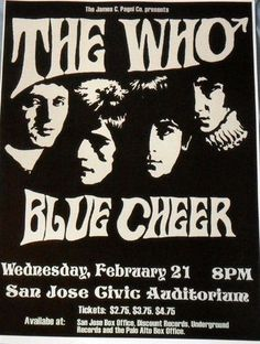 The Who/Blue Cheer Concert Poster - Civic Auditorium - San Jose 1968 Pop Posters, Band Posters, Music Posters, Hippie Posters, Event Posters, Rock N Roll, Pop Rock, Norman Rockwell, Blue Cheer