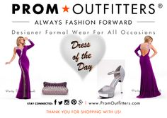 """Dress of the Day! - Prom Outfitters  Style: Party Time 6518 $378.00 http://www.promoutfitters.com/party-time-6518 Shoes: First Sight Stony $59.99 http://www.promoutfitters.com/first-sight-stony Bag: City One 40001s Purple $60.00 http://www.promoutfitters.com/index.php/city-one-40001s-purple/  TAKE AN ADDITIONAL 35% OFF ALL SALE ITEMS. USE DISCOUNT CODE: """"SALE2014"""" AT CHECKOUT"""