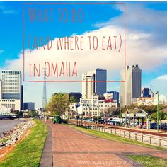 What To Do in Omaha