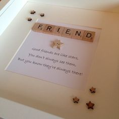 Friends are like stars quote scrabble frame can be