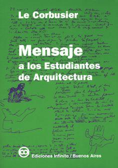 ediciones infinito - Mensaje a los Estudiantes de Arquitectura