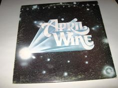 April Wine ‎- Forever For Now , record mint