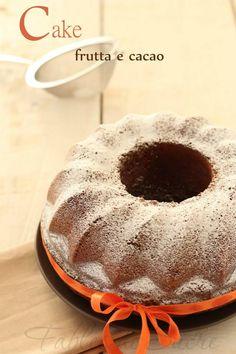 Cake frutta e cacao, in assoluto il dolce da forno che mi ha stupito maggiormente per la sua sofficità e per l'equilibrio di aromi perfetto