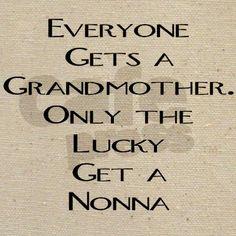 I got both! I really miss nonna a lot!!!!
