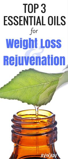 Essential Oils for Weight Loss and Rejuvenation | Essential Oils to Lose Weight | Healthy Skin | http://avocadu.com/essential-oils-weight-loss-rejuvenation/