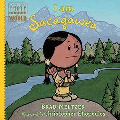 I am Sacagawea by Brad Meltzer | PenguinRandomHouse.com  Amazing book I had to share from Penguin Random House