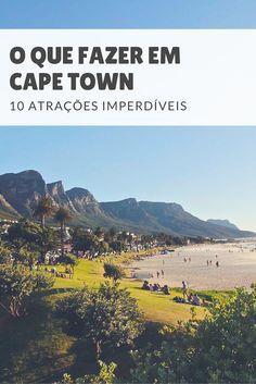 Veja o que fazer em Cape Town: mostramos as 10 principais atrações turísticas da cidade, incluindo praias, parques, centro histórico, vinícolas e muito mais.