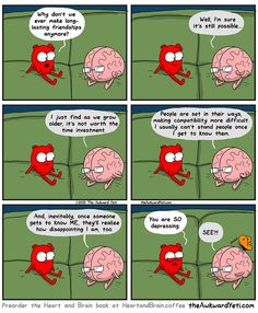 Making new friends ~ Heart and Brain - The Awkward Yeti
