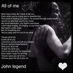 All of me, John Legend ❤️