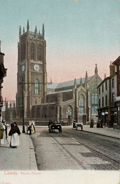 Leeds in pictures</head> Yorkshire England, West Yorkshire, Places To Travel, Places To Visit, St Peter's Church, Leeds City, Uk Holidays, My Family History, Old Photos