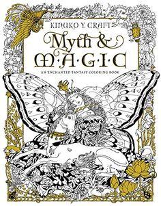 myth magic an enchanted fantasy coloring book by kinuk http