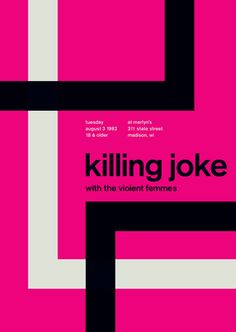 Killing Joke at Merlyn's, Madison Support from the Violent Femmes. Reimagined concert poster by designer Mike Joyce for his Swissted project, fusing rock music & swiss modernist design. Vintage Graphic Design, Graphic Design Inspiration, Vintage Designs, Design Ideas, Punk Rock, Mike Joyce, International Typographic Style, Typography Poster Design, Design Posters