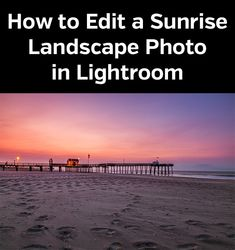 Video and text tutorial showing how to use the Landscape Legend Lightroom Presets with a sample sunrise photo