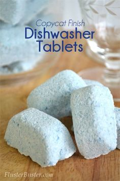 Copycat Finish Dishwasher Tablets ($0.05 per tab)- except I don't understand having vinegar and baking soda as ingredients- they make salt and carbon dioxide together