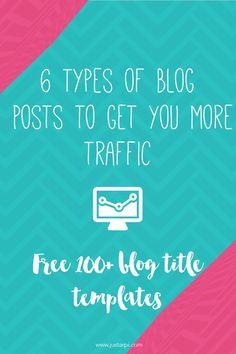 6 Types of Blog Posts to Get You More Traffic   Just Arpi #websitetips #bloggingtips