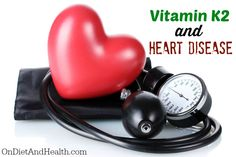 the connection between vitamin k2 and heart disease