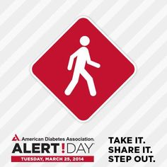March 24, 2015 American Diabetes Association Alert Day: Take the risk assessment at diabetes.org/takethetest, then share it. #AlertDay