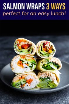These three salmon wraps deliver big on flavor, are simple to prepare, and are perfect for an easy lunch! Made with simple ingredients, you can make them quickly. #sweetpeasandsaffron #bestlunchideas #simpleingredients #readyunder30minutes #salmon