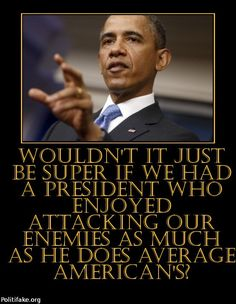 that's JUST WHAT HE IS DOING with the Main Stream Media's and Hollywood's help!