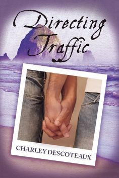 Directing Traffic by Charley Descoteaux Middle School Teachers, Tourist Trap, Reading Challenge, Toot, Romance Books, Kindle, Literature, Challenges, Book Reviews