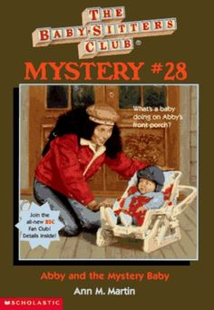 Abby and the Mystery Baby (The Baby-Sitters Club Mysteries #27)